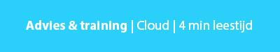 advies en training cloud 4 minuten