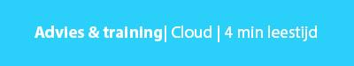 advies over cloud met leestijd 4 minuten